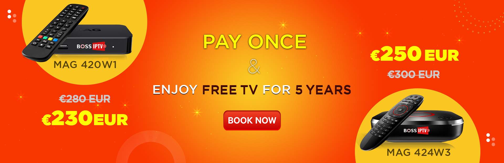 Pay once & Enjoy Free TV for 5 Years